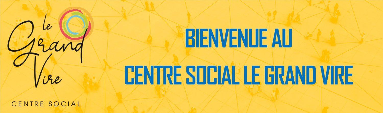 Centre Social Le Grand Vire